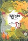 Mermaids' Tales - Ruth Ainsworth