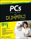 PCs All-in-One For Dummies (For Dummies (Computer/Tech)) - Mark L. Chambers