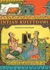 Intian kulttuuri - Asko Parpola, Klaus Karttunen, Virpi Hämeen-Anttila, Petteri Koskikallio, Jaakko Hämeen-Anttila, Marjatta Parpola, Henri Schildt