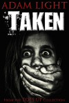 Taken - Adam Light