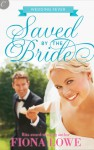 Saved By The Bride - Fiona Lowe