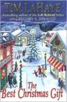The Best Christmas Gift - Tim LaHaye, Greg Dinallo, Gregory S. Dinallo