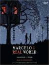 Marcelo in the Real World (Audio) - Francisco X. Stork, Lincoln Hoppe