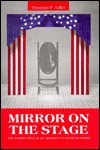 Mirror on the Stage: The Pulitzer Plays as an Approach to American Drama - Thomas P. Adler