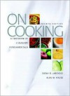 On Cooking: A Textbook of Culinary Fundamentals - Sarah R. Labensky, Alan M. Hause, Steven R. Labensky, Pricilla Martel
