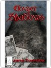 Tower of Shadows - Jane Toombs