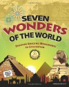 Seven Wonders of the World: Discover Amazing Monuments to Civilization with 20 Projects - Carmella Van Vleet