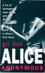 Go Ask Alice - Beatrice Sparks