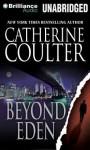 Beyond Eden (Audiocd) - Catherine Coulter, Renée Raudman, Paul Costanzo