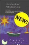Handbook of Palliative Care - Yvonne Carter