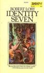 Identity Seven - Robert Lory