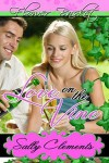 Love on the Vine - Sally Clements