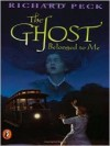 The Ghost Belonged to Me (Blossom Culp) - Richard Peck