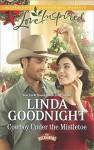 Cowboy Under the Mistletoe (The Buchanons) - Linda Goodnight