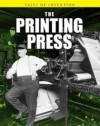 The Printing Press - Louise Spilsbury, Richard Spilsbury