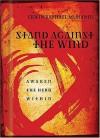 Stand Against the Wind: Awaken the Hero Within - Erwin Raphael McManus