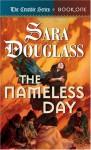 The Nameless Day - Sara Douglass