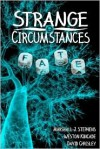 Strange Circumstances - Marshall J. Stephens, Weston Kincade, David Chrisley