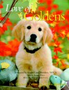 Love of Goldens - Todd R. Berger, Alan Carey, Sandy Carey