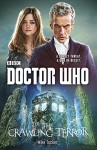 Doctor Who: The Crawling Terror - Mike Tucker