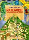 Mazeworld: The Incredible Maze Journey - John Pinkney, Trace Moroney