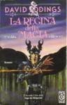 La regina della magia (Belgariad, #2) - David Eddings, Annarita Guarnieri