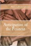 Anticipation of the Penitent - Nancy LaRonda Johnson