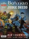Batman/Judge Dredd : Die Laughing - John Wagner, Alan Grant, Glenn Fabry, Jim Murray
