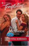 Something Borrowed - Jule McBride