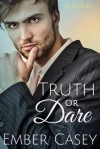 Truth or Dare - Ember Casey