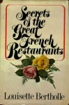 Secrets Of The Great French Restaurants - Louisette Bertholle
