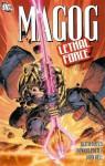Magog: Lethal Force - Keith Giffen, Howard Porter, John Dell