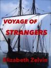VOYAGE OF STRANGERS - Elizabeth Zelvin