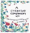 Creative Companion: How to Free Your Creative Spirit - S.A.R.K.