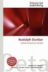 Rudolph Dunbar - Lambert M. Surhone, Susan F. Marseken