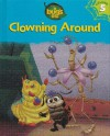 Clowning Around (A Bug's Life, #5) - Annie Auerbach, Dean Kleven, Yakovetic