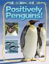 Positively Penguins! - Kathryn Stevens