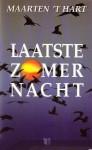 Laatste Zomernacht - Maarten 't Hart