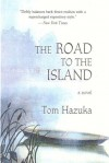 The Road to the Island - Tom Hazuka