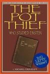 The Pot Thief Who Studied Einstein - J. Michael Orenduff