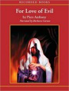 For Love of Evil: Incarnations of Immortality Series, Book 6 (MP3 Book) - Piers Anthony, Barbara Caruso