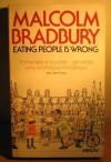 Eating People Is Wrong (Arena Books) - Malcolm Bradbury