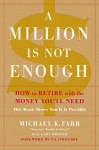 The Million-Dollar Mission: The Ultimate Boomer Retirement Guide - Michael Farr