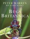 Bugs Britannica - Peter Marren, Richard Mabey