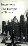 The Europe of Trusts - Susan Howe