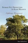 Biomass Nut Production in Black Walnut - Neil Thomas