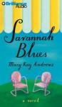 Savannah Blues (Abriged Audio CD) - Susan Ericksen, Mary Kay Andrews
