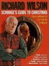 Scrooge's Guide To Christmas: A Survival Manual for the Festively Challenged - Richard Wilson, David Roper