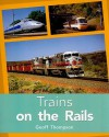 Pmp Tur N/F Trains on Rails Is - Steck-Vaughn Company