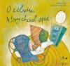 O żółwiu, który chciał spać - Roberto Aliaga, Alessandra Cimatoribus, Beata Haniec